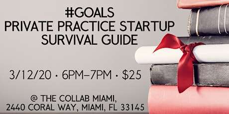#Goals: Private Practice Startup Survival Guide tickets