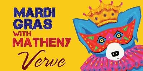 Mardi Gras at Verve - 3 Days of Fun! tickets