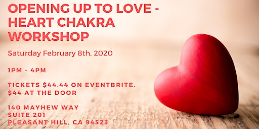 Opening up to Love - Heart Chakra Workshop