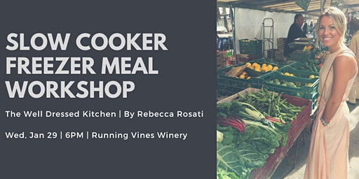 Slow Cooker Freezer Meal Workshop at Running Vines Winery