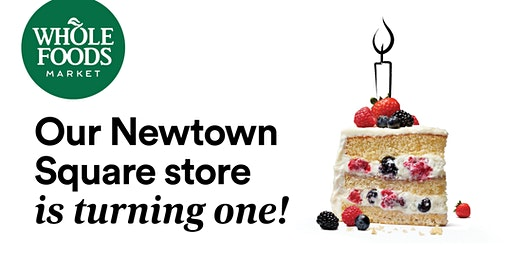 Whole Foods Market Newtown Square Turns One!