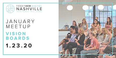 Nashville Together Digital January Member's Only Meetup: Vision Boards tickets