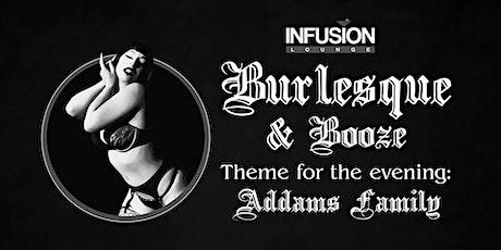 Fri 10/9 - Burlesque (Theme: Addam's Family) tickets