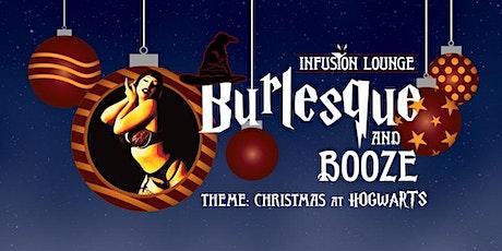 Fri 12/18 - Burlesque (Christmas at Hogwarts or Disney) tickets