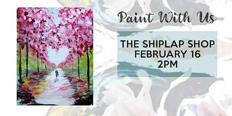 Lovers path paint and sip class at The Shiplap Shop tickets