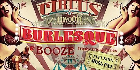 Fri 4/17 - Burlesque (Theme: Circus) tickets