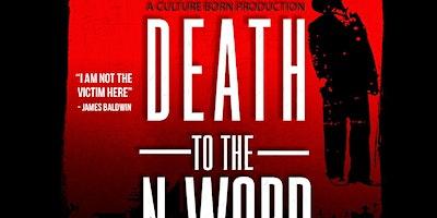 Exclusive Orlando Premier of Death to the N-Word Film By Sadiq Al-Aleem