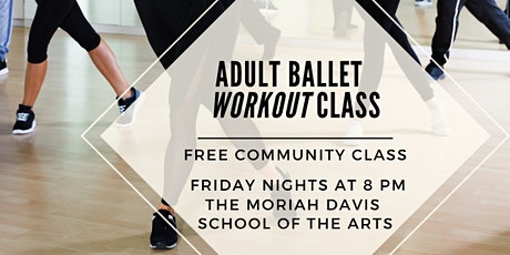 Adult Ballet Workout - Free Community Class on Fridays tickets