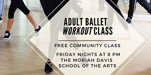 Adult Ballet Workout - Free Community Class on Fridays