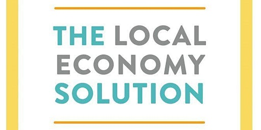 Michael Shuman on The Local Economy Solution: How Investing Local Drives Sustainability