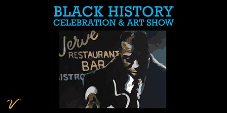 Black History Celebration & Art Show tickets