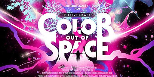 Panic Fest - COLOR OUT OF SPACE - Jan 27 - 9PM