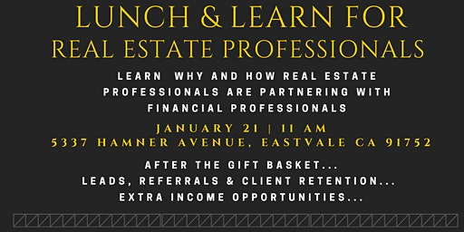 Lunch and Learn: Learn How Realtors are Partnering with Financial Planners