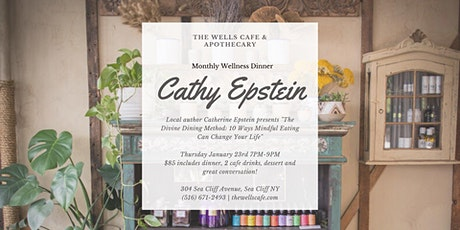 Monthly Wellness Dinner with Local Author Catherine Epstein tickets