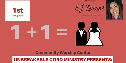Unbreakable Cord Ministry Presents: 1+1 Marriage Conference