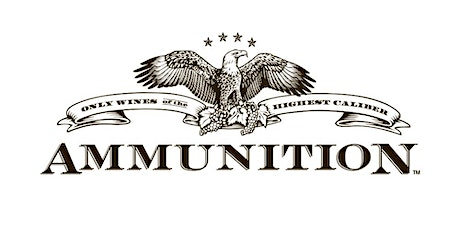 Ammunition Wines 5th Vintage Release Tasting tickets