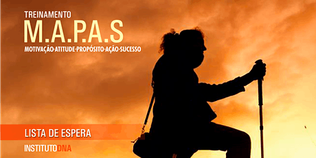 TREINAMENTO M.A.P.A.S: MOTIVAÇÃO - ATITUDE - PROPÓ tickets