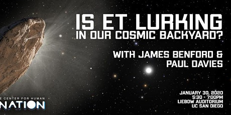 Is ET Lurking in Our Cosmic Backyard? with James Benford and Paul Davies tickets