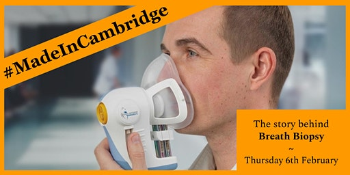#MadeInCambridge - Breath Biopsy