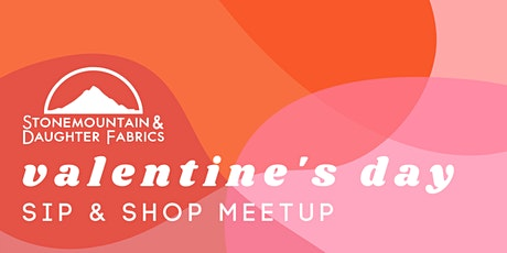 Valentine's Day Sip and Shop Meetup tickets