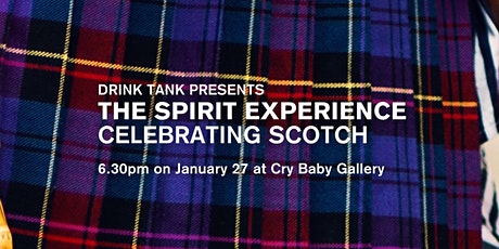 The Spirit Experience - Celebrating Scotch! A Burns Night Special tickets