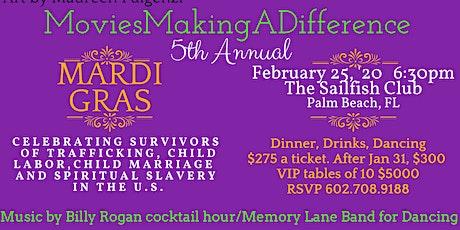 MoviesMakingADifference 5th Annual Mardi Gras! tickets