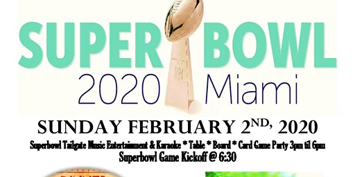 Super Bowl 2020 Pre-Game & Dinner Featuring Chef Stef