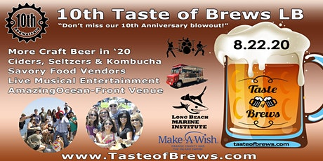 10th Taste of Brews LB on 8.22.20 tickets