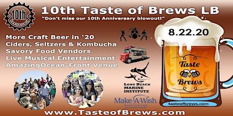 10th Taste of Brews LB on 8.22.20 tickets