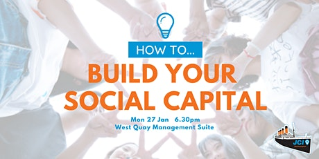 How to...Build Social Capital tickets