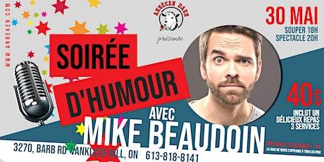Soirée d'humour avec MIKE BEAUDOIN billets