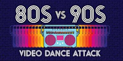 Video Dance Attack: 80s vs 90s