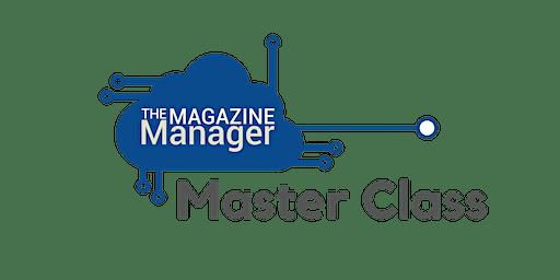 Magazine Manager Master Class