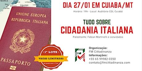 Tudo sobre CIDADANIA ITALIANA em Cuiabá/MT dia 27 de Janeiro as 19h ingressos