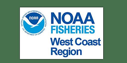 NOAA Fisheries' West Coast Recreational Fisheries Roundtable - Rohnert Park, CA
