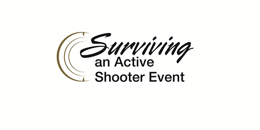Surviving An Active Shooter Event
