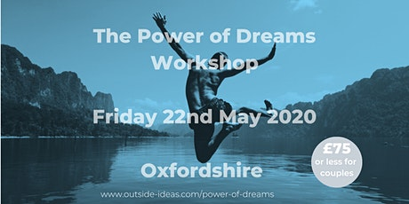 The Power of Dreams Workshop - May 2020 tickets