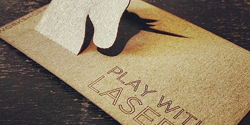 Laser Cut Your Own Business Card! Spring 2020