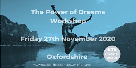 The Power of Dreams Workshop - November 2020 tickets