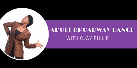 Broadway Dance with CJay Philip tickets