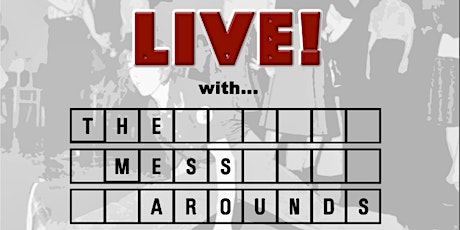 Out On The Floor Live with The Mess Arounds & guest DJs. Doors 3pm. tickets