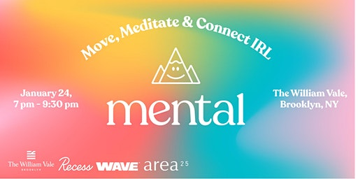Mental NYC: Move, Meditate & Connect IRL
