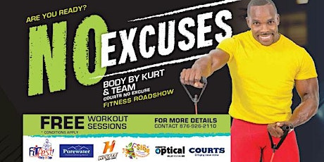 COURTS NO EXCUSES FITNESS ROADSHOW tickets