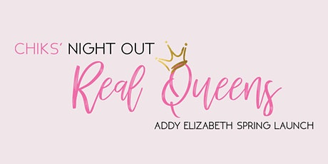 Chiks' Night Out: Real Queens tickets