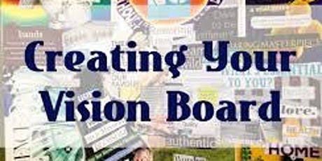 From Vision to Reality - A Vision Board Event tickets