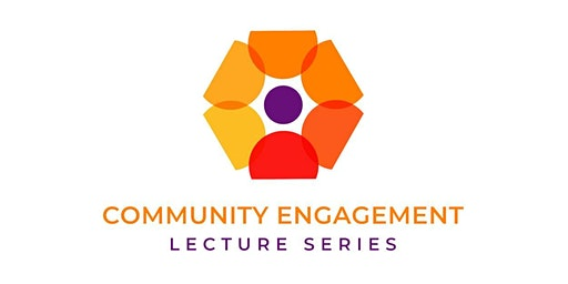 Community Engagement Lecture Series: Jan. 21, 2020
