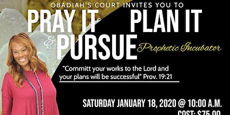 Pray it, Plan it, Pursue Party tickets