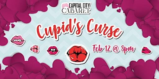 Capital City Cabaret Cupid's Curse