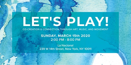 Let's Play! > Co-Creation and Connection Through Art + Music + Movement  tickets