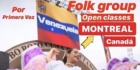 Clases de Danza Folclorica Venezolana en Montreal - Canada  tickets